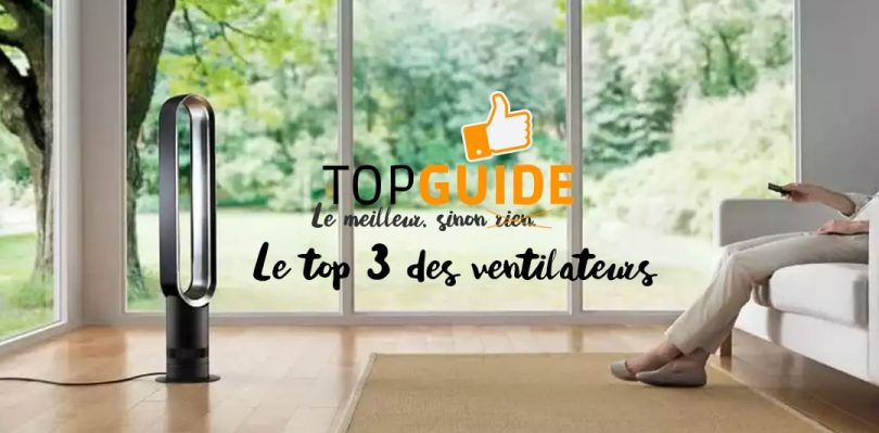 top 3 ventilateurs